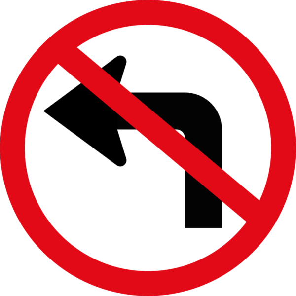 R209: Left Turn Ahead Prohibited Sign
