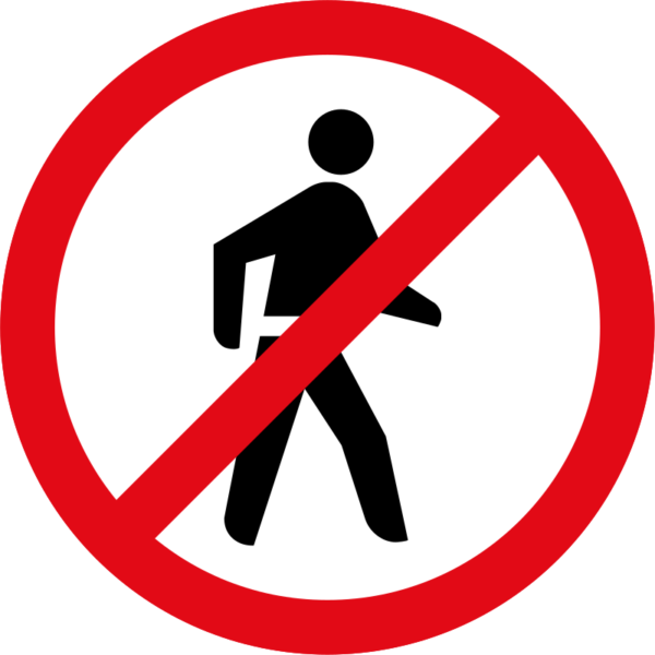 R218: Pedestrian Prohibited Sign