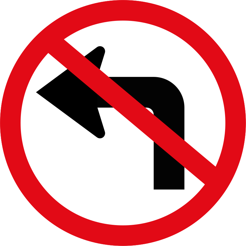 R209: Left Turn Ahead Prohibited Sign | Signs R Us