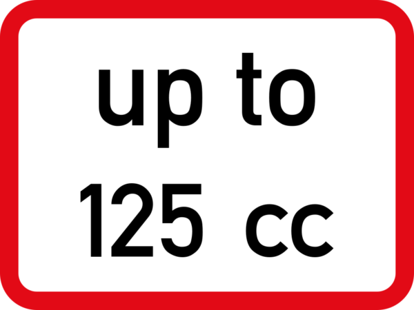 R533: Motor Cycle Engine Size Limit Sign (Text)