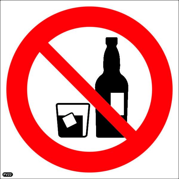 PV22: Alcohol Prohibited