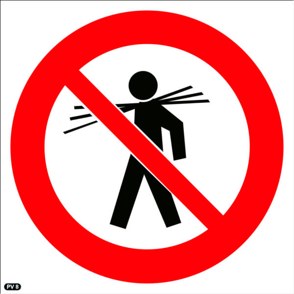 PV8: Carrying Of Long Material Prohibited